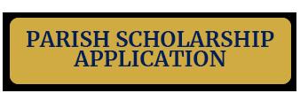 Parish Scholarship Application